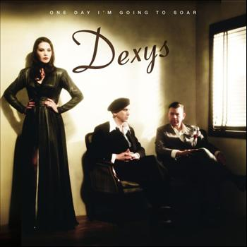 Dexys - One Day I'm Going to Soar