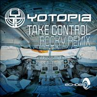 Yotopia - Take Control (Rocky Remix)