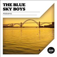 The Blue Sky Boys - Alabama