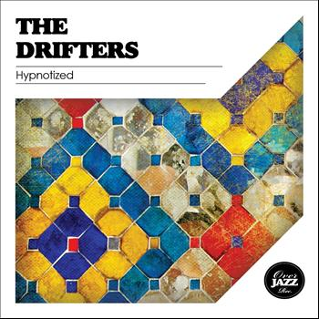 The Drifters - Hypnotized