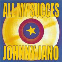Johnny Jano - All My Succès