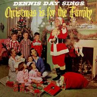 Dennis Day - Christmas Is For The Family