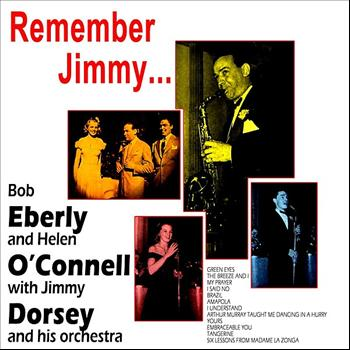 Bob Eberly - Remember Jimmy