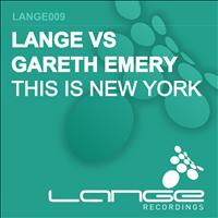 Lange vs Gareth Emery - This Is New York / X Equals 69