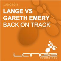Lange vs Gareth Emery - Back On Track / Three