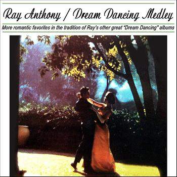Ray Anthony - Dream Dancing Medley