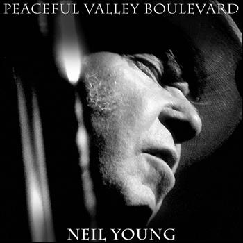 Neil Young - Peaceful Valley Boulevard