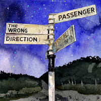 Passenger - The Wrong Direction (Explicit)