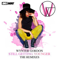 Wynter Gordon - Still Getting Younger