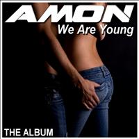 Amon - We Are Young