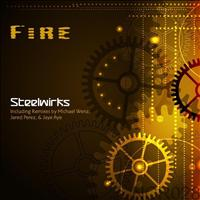 Fire - Steelwirks