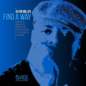 Alton Miller - Find a Way