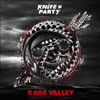 Knife Party - Rage Valley EP (Explicit)