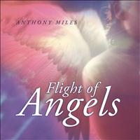 Anthony Miles - Flight of Angels