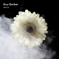 Guy Gerber - fabric 64: Guy Gerber