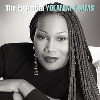 Yolanda Adams - The Essential Yolanda Adams