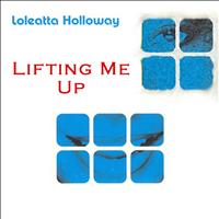 Loleatta Holloway - Lifting Me Up