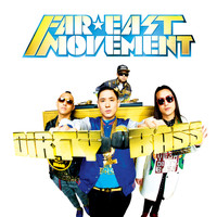 Far East Movement - Dirty Bass (Deluxe)