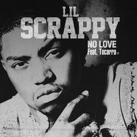 Lil Scrappy - No Love