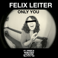 Felix Leiter - Only You