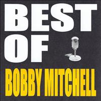 Bobby Mitchell - Best of Bobby Mitchell