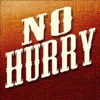 Today - No Hurry - Single