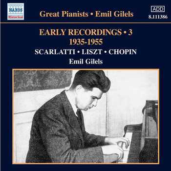 Emil Gilels - Emil Gilels: Early Recordings, Vol. 3 (1935-1955)