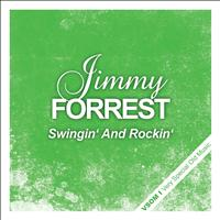 Jimmy Forrest - Swingin' and Rockin'