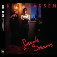 Kim Larsen - Jungle Dreams