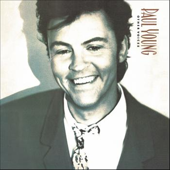 Paul Young - Other Voices (Expanded Edition)
