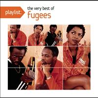 Fugees - Playlist: The Very Best of Fugees