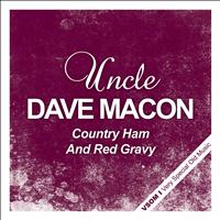 Uncle Dave Macon - Country Ham and Red Gravy