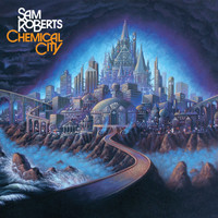 Sam Roberts - Chemical City