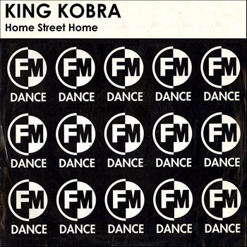 King Kobra - Home Street Home