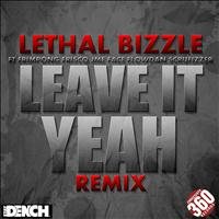 Lethal Bizzle - Leave It Yeah Remix (Explicit)