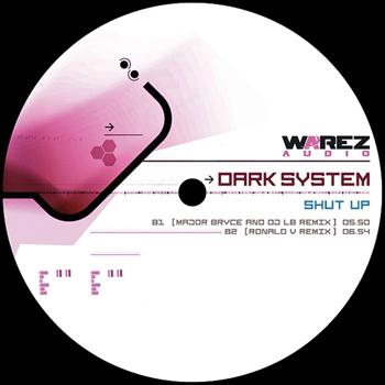 Dark System - Shut Up