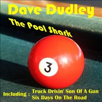 Dave Dudley - The Pool Shark