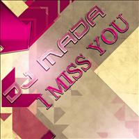 Dj Mada - I Miss You