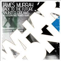 James Murray - Back To The Future EP