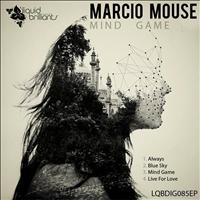 Marcio Mouse - Mind Game