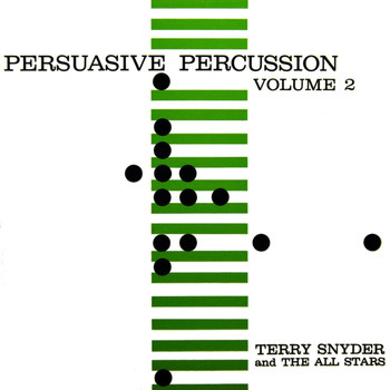 Terry Snyder - Persuasive Percussion Volume 2