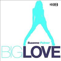 Suzanne Palmer - Big Love Remixes Part 2