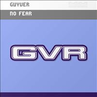 Guyver - No Fear