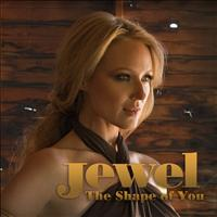 Jewel - The Shape Of You