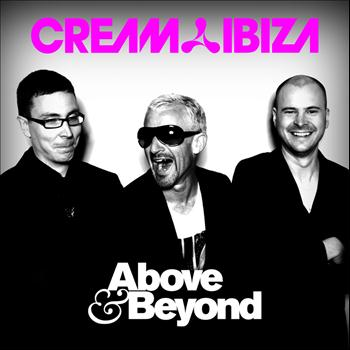 Above & Beyond - Cream Ibiza - Above & Beyond