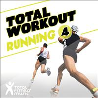 Total Fitness Music - Total Workout : Running, Vol. 4