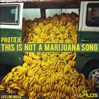 Protoje - This Is Not a Marijuna Song
