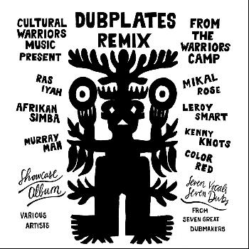 Various Artists - Dubplates Remix from the Warriors Camp