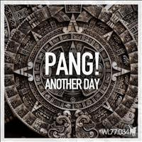 PANG! - Another Day