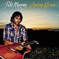 Pete Murray - Saving Grace